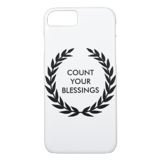 Count your blessings - Motivational Quote iPhone 7 Case