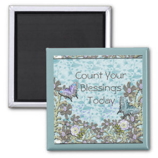 Count Your Blessings Today - Magnet