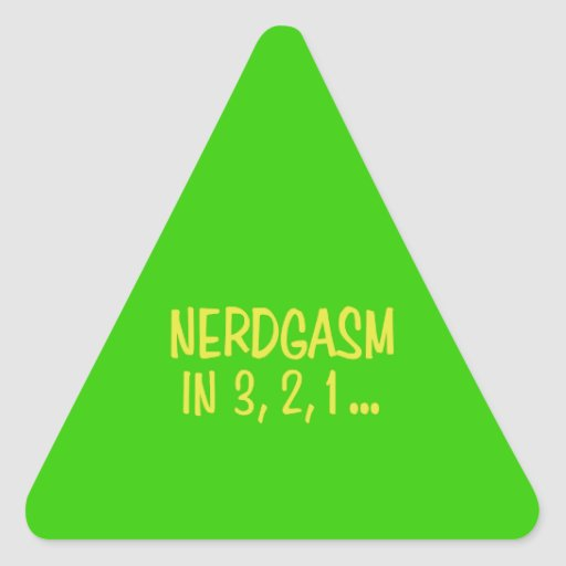 Countdown to Nerdgasm - Green Background Triangle Stickers