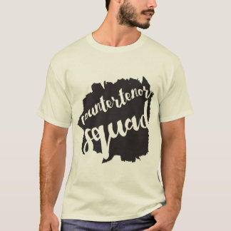 countertenor squad t-shirt
