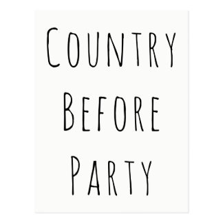 """Country Before Party"" Patriotic Politics Postcard"