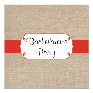 Country Red Orange and Burlap Bachelorette Party Custom Invites