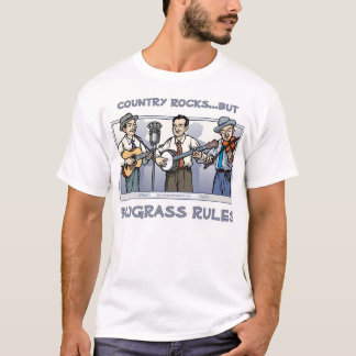 Country Rocks, but BLUEGRASS RULES T-shirt