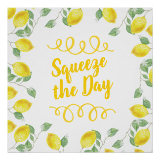Country Watercolor Lemons Squeeze the Day Poster