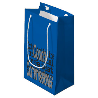 County Commissioner Extraordinaire Small Gift Bag