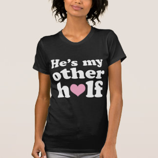 Couples Cute Other Half Her Tee Shirts