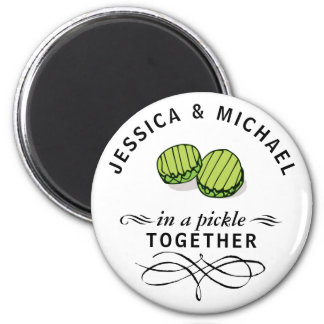 Couples' In a Pickle Together Personalized 6 Cm Round Magnet