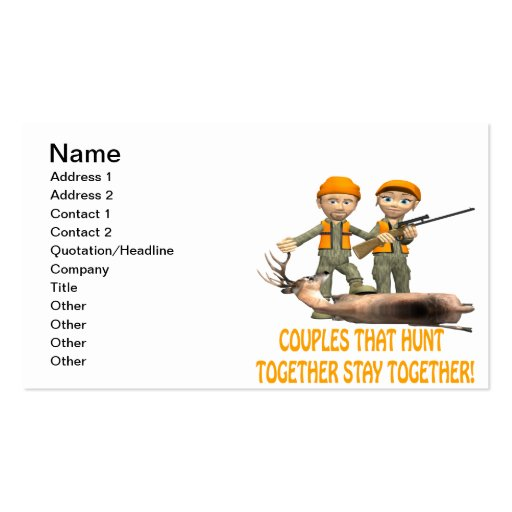 Couples That Hunt Together Stay Together Business Cards