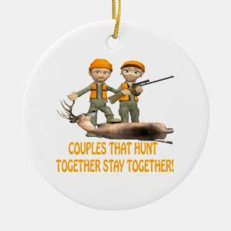Couples That Hunt Together Stay Together Round Ceramic Decoration