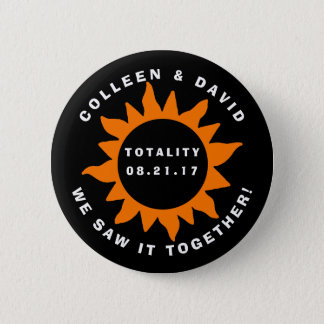 Couples Totality Solar Eclipse We Saw it Together 6 Cm Round Badge