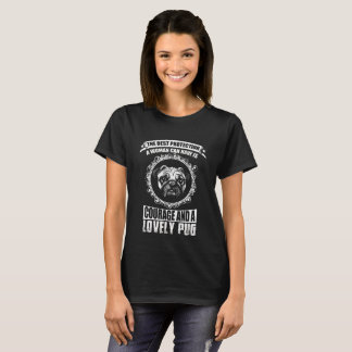 Courage And A Lovely Pug T-Shirt