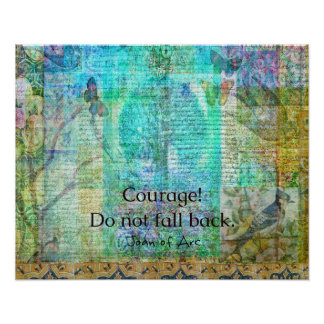 Courage Do not fall back JOAN OF ARC quote Poster