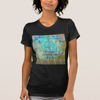 Courage Do not fall back JOAN OF ARC quote T-Shirt