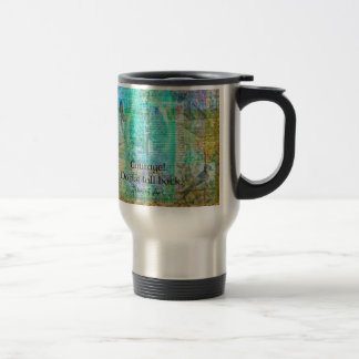 Courage Do not fall back JOAN OF ARC quote Travel Mug