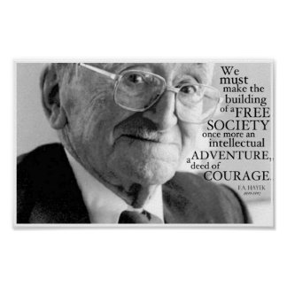 """Courage"", Friedrich A. Hayek Poster"