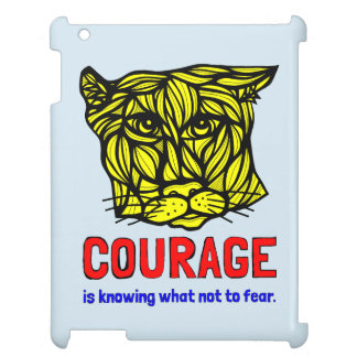 """Courage in Knowing What Not to Fear"" iPad Case"