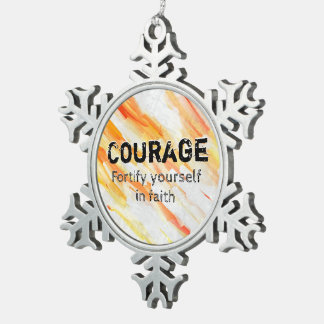 Courage Lm Snowflake Pewter Christmas Ornament
