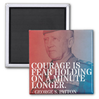 'Courage' Patton Quote Magnet