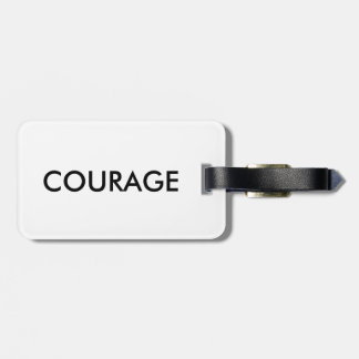 Courage quote luggage tag