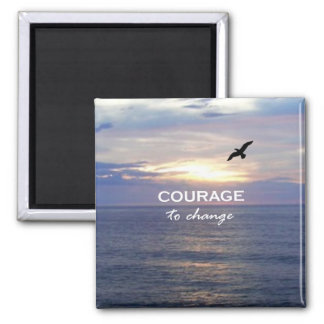 Courage To Change Square Magnet