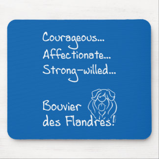 Courageous Bouvier Mouse Pad