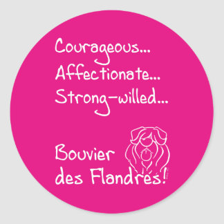 Courageous Bouvier Round Sticker