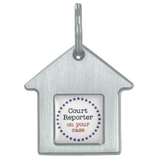 Court Reporter Case Pet ID Tag