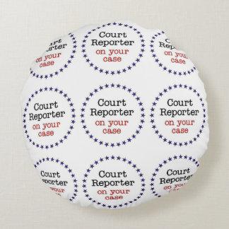 Court Reporter Case Round Cushion