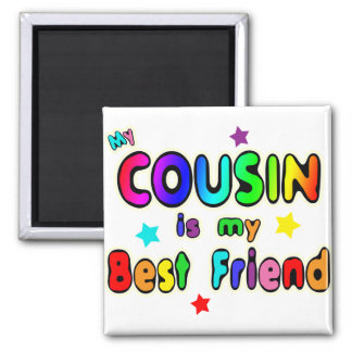 Cousin Best Friend Square Magnet