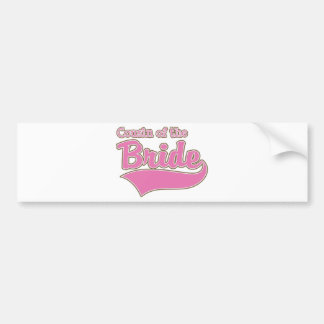 Cousin of the Bride Bumper Sticker