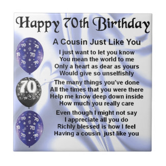 Cousin poem 70th Birthday Small Square Tile