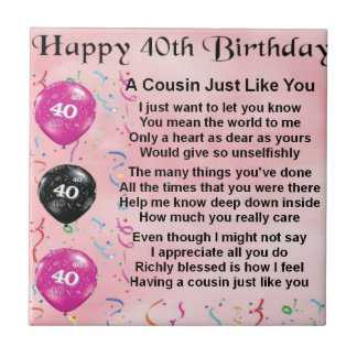 Cousin poem - pink - 40th birthday small square tile