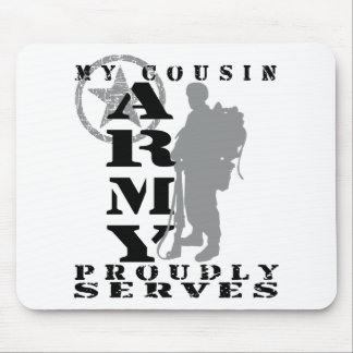 Cousin Proudly Serves - ARMY Mouse Pad
