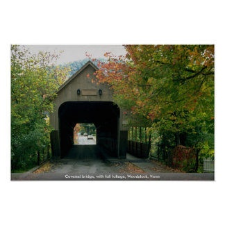 Covered bridge with fall foliage Woodstock Verm Poster