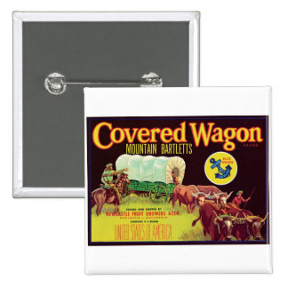 Covered Wagon Fruit Vintage Label Button