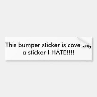Covering bumper sticker I hate