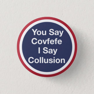 Covfefe 3 Cm Round Badge