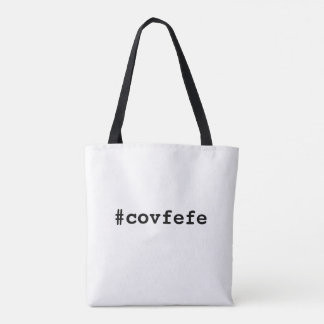 #covfefe covfefe Trump Text Meme America Politics Tote Bag