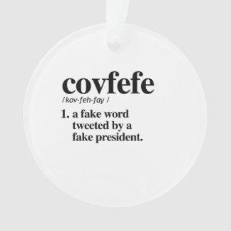 Covfefe Definition - A fake word Ornament