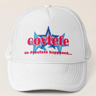 Covfefe | Funny Trump Tweet So Covfefe Happened Trucker Hat