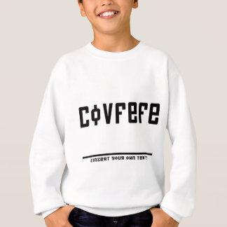 Covfefe (insert text) sweatshirt