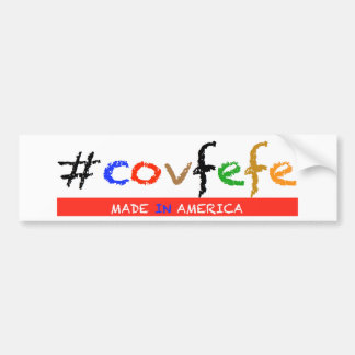#covfefe Made In America Bumper Sticker