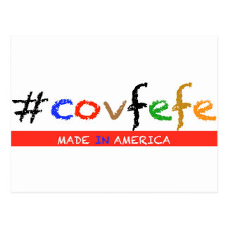 #covfefe Made In America Postcard