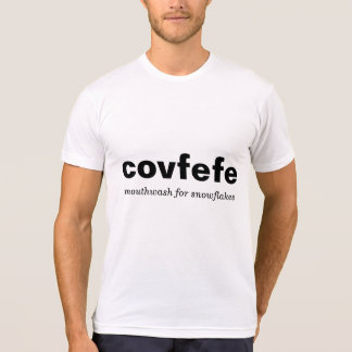covfefe mouthwash for snowflakes rinse & repeat T-Shirt