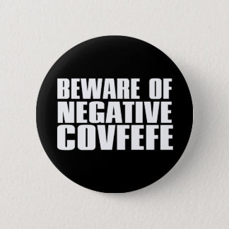 Covfefe? There's An Act For That | Covfefe Act 6 Cm Round Badge