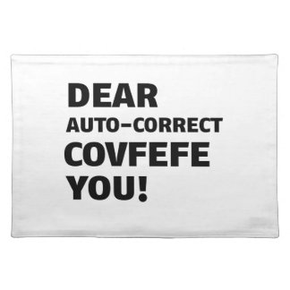 Covfefe Tshirts Placemat