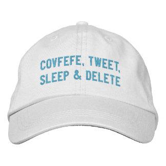 COVFEFE, TWEET, SLEEP & DELETE | funny white cap Embroidered Hat