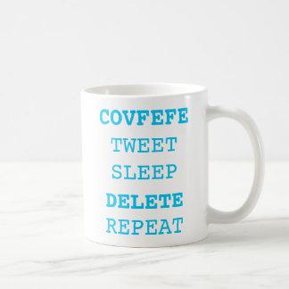 COVFEFE, TWEET, SLEEP, DELETE, REPEAT | funny mug