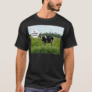 Cow Humor T-Shirt