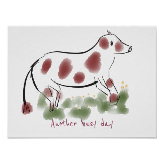 Cow in Field | Another Busy Day Poster